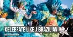 Celebrate Like a Brazilian