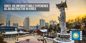 Video: An Unforgettable Experience as an Instructor in Korea