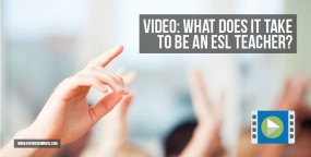 Video: What Does It Take to Be an ESL Teacher?
