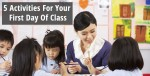 5 Activities for Your First Day of Class