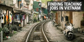 Finding Teaching Jobs in Vietnam