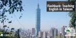 Teaching English in Taiwan - View of Taipei 101 from Elephant Mountain