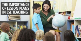 The Importance of Lesson Plans in ESL Teaching