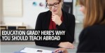 Education Grad? Gain Experience Teaching abroad