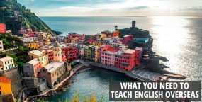 What You Need to Teach English Overseas