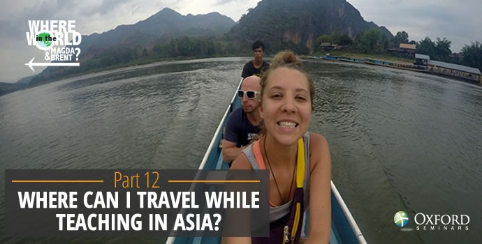 Where can I travel while teaching in Asia?
