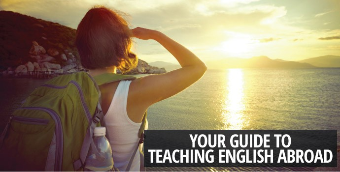 Your Guide to Teaching English Abroad