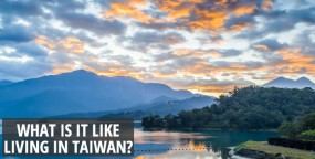 What is it like living in Taiwan Teaching English?