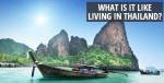 What is it like living in Thailand?