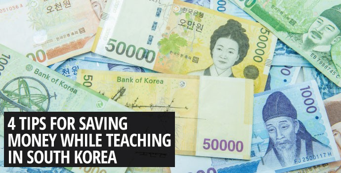 4 tips for saving money while teaching in South Korea