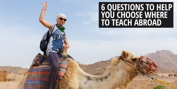 6 Questions to Help You Choose Where to Teach Abroad