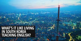 What's it Like Living in South Korea Teaching English?