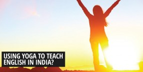Using Yoga to Teach English in India?