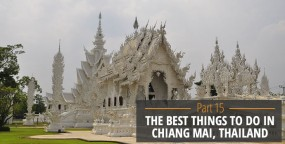 The Best Things to do in Chiang Mai, Thailand