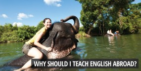 Why Should I Teach English Abroad?