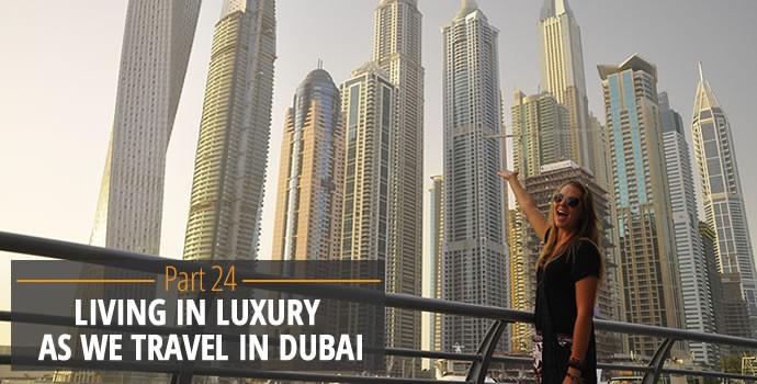 Living in Luxury in Dubai