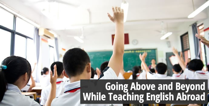 Going above and beyond while teaching English abroad