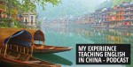 My Experience Teaching English in China