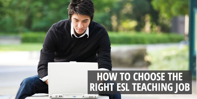 How to Choose the Right ESL Teaching Job