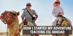 How I Started My Adventure Teaching ESL Abroad – Podcast
