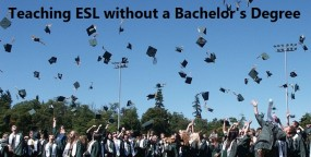 Teaching ESL Without a Bachelor's Degree